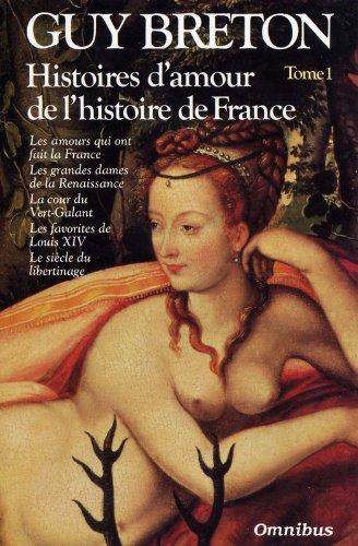 Histoires d'amour de l'histoire de France (Omnibus)