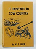 img - for It Happened in Cow Country book / textbook / text book