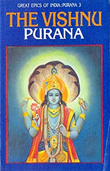 Vishnu Purana (Great Epics of India: Puranas Book 3) by [Debroy, Bibek, Debroy, Dipavali]