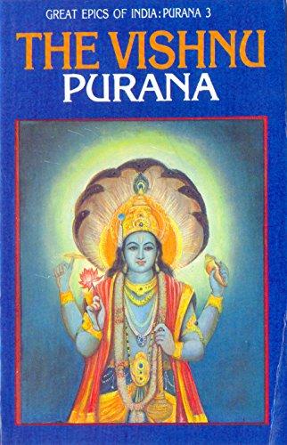 Vishnu Purana (Great Epics of India: Puranas Book 3)