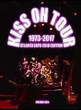 Kiss on Tour, 1973-2017