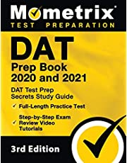 DAT Prep Book 2020 and 2021 - DAT Test Prep Secrets Study Guide, Full-Length Practice Test, Step-by-Step Exam Review Video Tutorials: [3rd Edition]