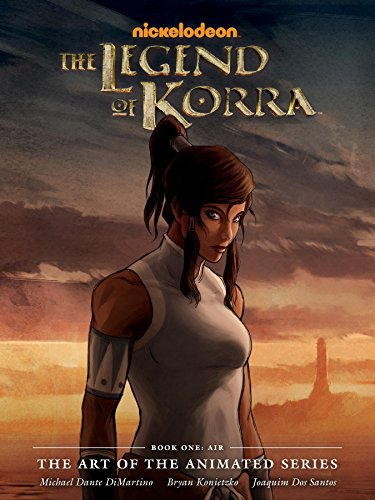 The Legend of Korra: The Art of the Animated Series Book One - Air