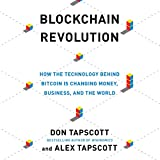 #10: Blockchain Revolution: How the Technology Behind Bitcoin Is Changing Money, Business, and the World