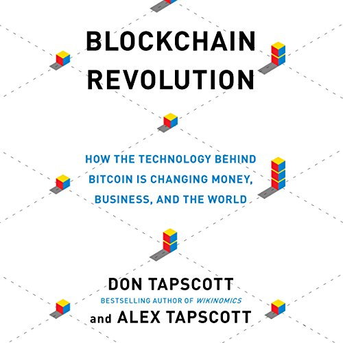 Blockchain Revolution: How the Technology Behind Bitcoin Is Changing Money, Business, and the World  cover