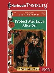 Protect Me, Love (My Bodyguard)