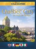 Destination - Quebec City