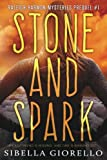 Stone and Spark: Book 1 in the Raleigh Harmon mysteries (Raleigh Hamon mysteries) (Volume 1)