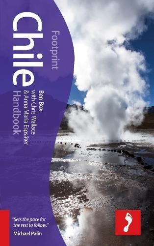 Read Online Chile Handbook, 7th (Footprint - Handbooks) PDF