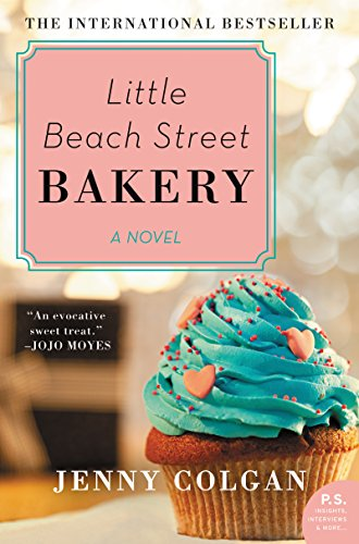 Little Beach Street Bakery: A Novel by Jenny Colgan