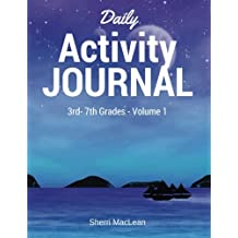 Daily Activity Journal 3rd-7th Grade: 70 Daily Writing Prompts, 70 Fun Activities, Integrated Grammar Drills (...