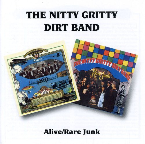 Alive/Rare Junk /  Nitty Gritty Dirt (Alive Cd Album)
