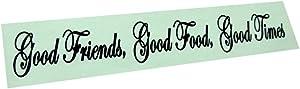 BERRYZILLA Good Friends, Good Food, Good Times Decal Wall Quote Decor Sticker 36