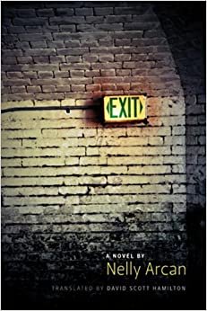 Book Exit by Nelly Arcan (2011-06-15)