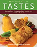 Annapolis Valley Tastes: Recipes from the Valley's Best Restaurants