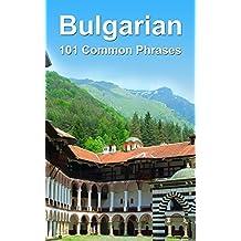 Bulgarian: 101 Common Phrases