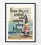 Even the wind and waves obey Him -Matthew 8:27 Vintage Bible verse scripture Christian ART PRINT, UNFRAMED, Sailboat wall art, Inspirational gift, 8x10 inches
