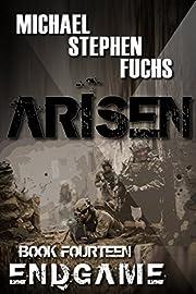 ARISEN, Book Fourteen - ENDGAME
