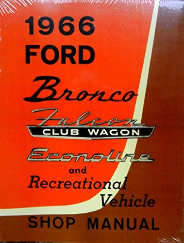 1966 Ford Bronco Truck Service Shop Repair Manual OEM