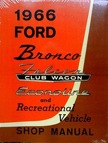 1966 Ford Bronco Truck Service Shop Repair Manual OEM