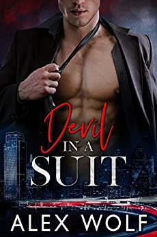 Devil in a Suit (Cockiest Suits Book 1) by [Wolf, Alex]