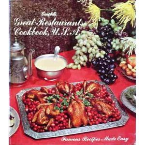 Campbells Great Restaurants Cookbook  U S  A