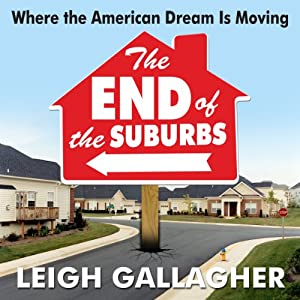 The End of the Suburbs Audiobook