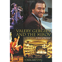 Valery Gergiev and the Kirov: A Story of Survival (Amadeus) book cover