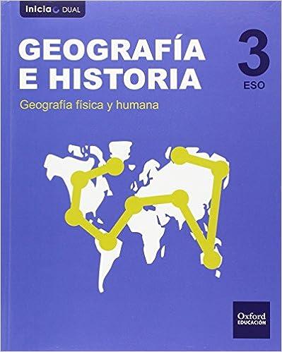 Geografía E Historia. Libro Del Alumno. Eso 3 (inicia Dual) - 9788467399073 por Varios Autores epub