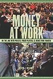 Money at Work, Kevin J. Delaney, 0814720803