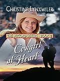 Cowgirl at Heart (Thorndike Christian Romance)