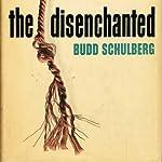 The Disenchanted | Budd Schulberg