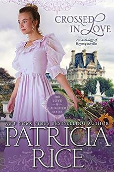 Crossed in Love (Regency Love and Laughter Book 1