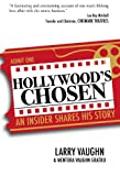 img - for Hollywood's Chosen: An Insider Shares His Story book / textbook / text book