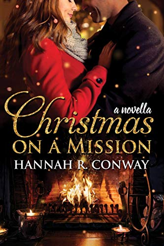 Christmas on a Mission by [Conway, Hannah R.]