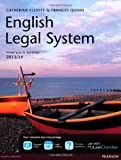 English Legal System 2013/14, Catherine Elliott and Frances Quinn, 0273784455