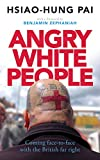 Book Cover for Angry White People: Coming Face-to-Face with the British Far Right