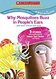 Why Mosquitoes Buzz in Peoples Ears: ...and more African Folk Tales