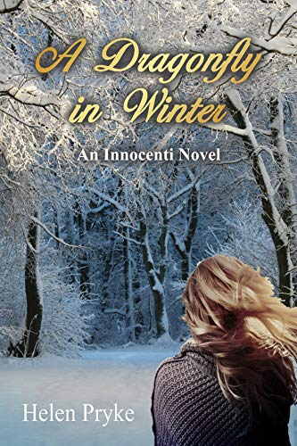 A Dragonfly in Winter (The Innocenti Saga Book 3)
