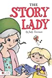 The Story Lady, Judy Townsan, 1617775967