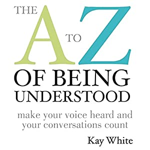 The A to Z of Being Understood Audiobook