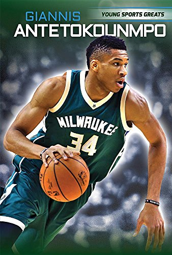 Giannis Antetokounmpo (Young Sports Greats)