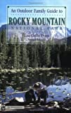 An Outdoor Family Guide to Rocky Mountain National Park, Lisa G. Evans, 0898865468