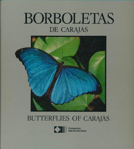 Borboletas de Carajas =: Butterflies of Carajas (Portuguese Edition) - Otero, Luiz Soledade