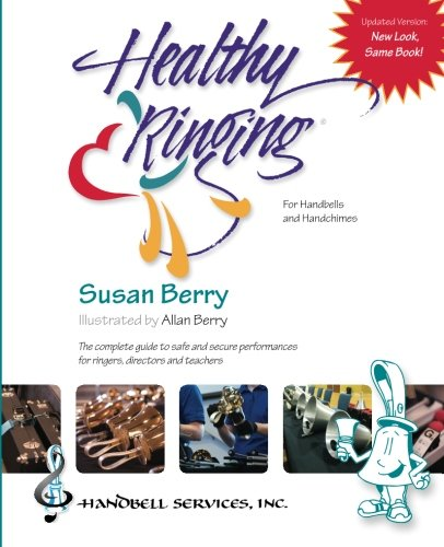 Healthy Ringing: For handbells and handchimes
