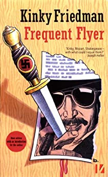 Frequent Flyer (Masters of Crime Book 4) by [Friedman, Kinky]