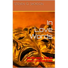 In Love Words: See how words could be used as a method of love (Love Semester Book 1)