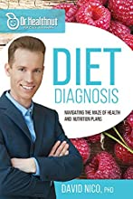 Diet Diagnosis (Dr Healthnut): Navigating the Maze of Health and Nutrition Plans