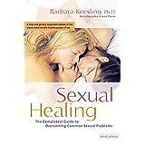 Sexual Healing by Barbara Keesling PhD (30-Nov-2006) Paperback