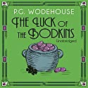 The Luck of the Bodkins Audiobook by P. G. Wodehouse Narrated by Jonathan Cecil